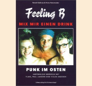 FEELING B – MIX MIR EINEN DRINK