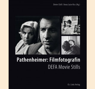 Pathenheimer: Filmfotografin. DEFA Movie Stills