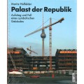 Palast der Republik - Bildband