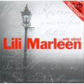Das Anti-Kriegs-Lied Lili Marleen in 20 Versionen