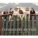 Troubadoure am Rand