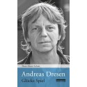 Andreas Dresen: Glücks Spiel