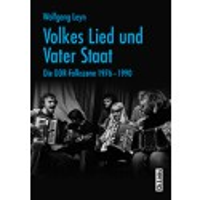 Volkes Lied und Vater Staat, Die DDR-Folkszene 1976-1990